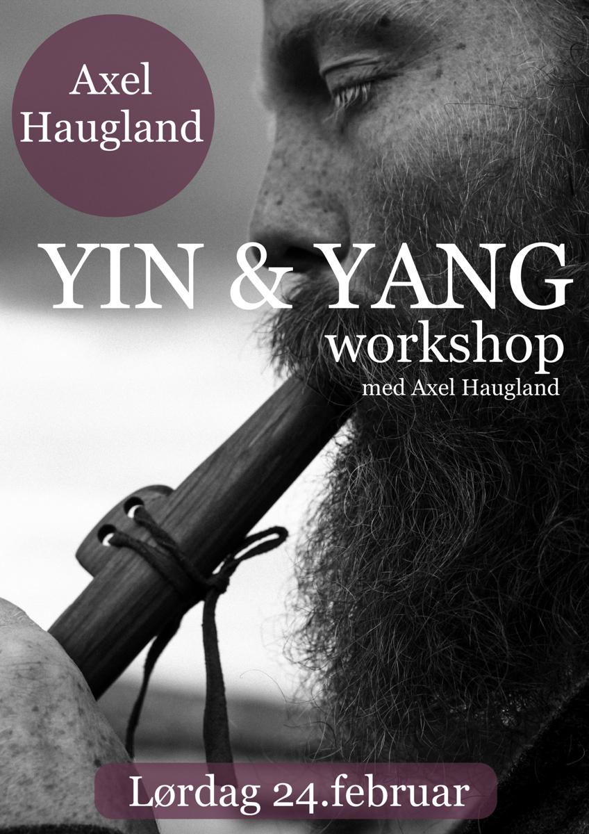 YIN & YANG workshop med Axel Haugland!
